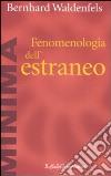 Fenomenologia dell'estraneo libro