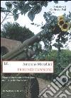 Fiori nei cannoni. Nonviolenza e antimilitarismo nell'Italia del Novecento libro