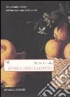 Storia degli agrumi. Usi, culture e valori dei frutti più amati del mondo libro