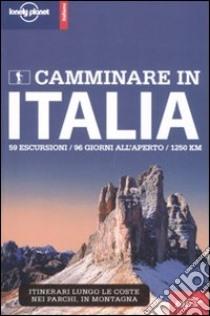 Camminare in Italia libro di Sainsbury Brendan