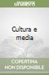 Cultura e media libro