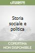 Storia sociale e politica libro