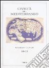 Civiltà del Mediterraneo (2007-2008) vol. 10-11 libro