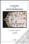 Civiltà del Mediterraneo (2007-2008) vol. 12-13 libro