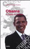 Obama e l'ombra cinese libro