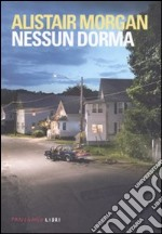 Nessun dorma libro di Morgan Alistair
