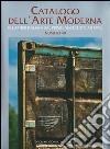 Catalogo dell'arte moderna. Ediz. illustrata. Vol. 48: Gli artisti italiani dal primo Novecento ad oggi libro