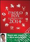 L'oroscopo 2014 libro di Fox Paolo