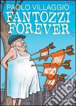 Fantozzi Forever libro