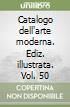 Catalogo dell'arte moderna (50)