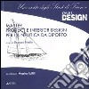 Master product e interior design per la nautica da diporto