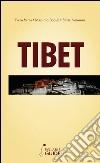 Tibet. Ai confini con il cielo tra natura e spiritualit�