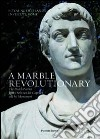 A marble revolutionary. The dutch patriot Joan Derk van del Capellen and his Monument. Ediz. italiana e inglese libro
