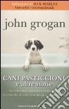Cani pasticcioni e altre storie libro