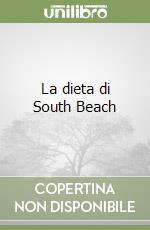 La dieta di South Beach libro di Agatston Arthur