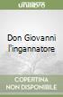 Don Giovanni l'ingannatore libro