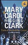Furto al Rockfeller Center (Il ladro di Natale) libro