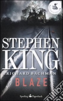 Blaze libro di King Stephen