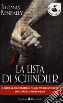 La lista di Schindler libro di Keneally Thomas