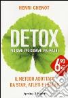 Detox. Più sani, più giovani, più magri libro di Chenot Henri; Suchet Jean-Luc