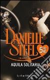Aquila solitaria prodotto di Steel Danielle