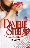 Le nozze prodotto di Steel Danielle