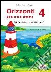 Orizzonti. Italiano. Per la 4ª classe elementare libro