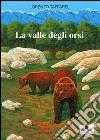 Valle degli orsi libro