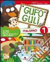 Gufo Gulì. Con espansione online. Per la Scuola elementare libro