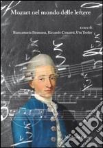 Mozart nel mondo delle lettere libro