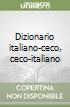 Dizionario italiano-ceco, ceco-italiano libro