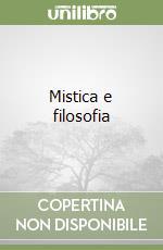 Mistica e filosofia libro di Vannini Marco