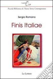 Finis Italiae libro di Romano Sergio