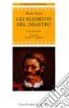 Gli elementi del disastro libro