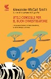 Utili consigli per il buon investigatore libro