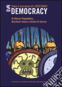 Democracy libro di Papadatos Alecos - Kawa Abraham