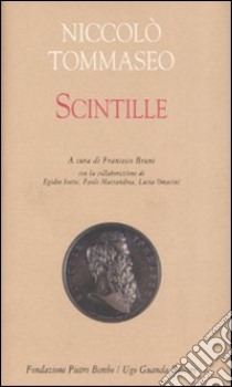 Scintille libro di Tommaseo Niccolò