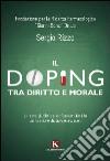 Il doping tra diritto e morale libro