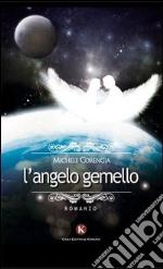 L'angelo gemello libro