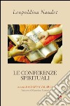 Le conferenze spirituali libro