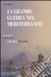 La grande guerra nel Mediterraneo (1) libro