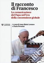 Il racconto di Francesco. La comunicazione della Santa
