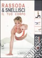 Fitness2. Rassoda & snellisci il tuo corpo. Con DVD (2) libro