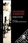 L'Assassino di Banconi libro