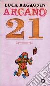 Arcano 21 libro