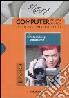 Video editing e montaggio. Il mondo digitale. Con DVD e CD-ROM (12)