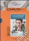 La comunicazione online. Chat, webcam, blog, Skype. Con DVD e CD-ROM (13)