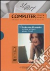 La sicurezza del computer: antivirus, antispam, privacy, firewall. Con DVD e CD-ROM (16)