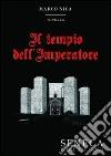 Il tempio dell'imperatore libro