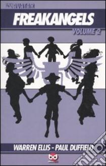 Freakangels (2) libro di Ellis Warren - Duffield Paul